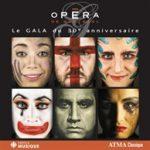 Le Gala du 30e anniversaire de l'Opéra de Montréal 1