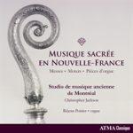Musique sacrée en Nouvelle-France 1
